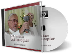 Heiliges Messopfer – CD
