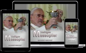 Heiliges Messopfer – Download – MP4